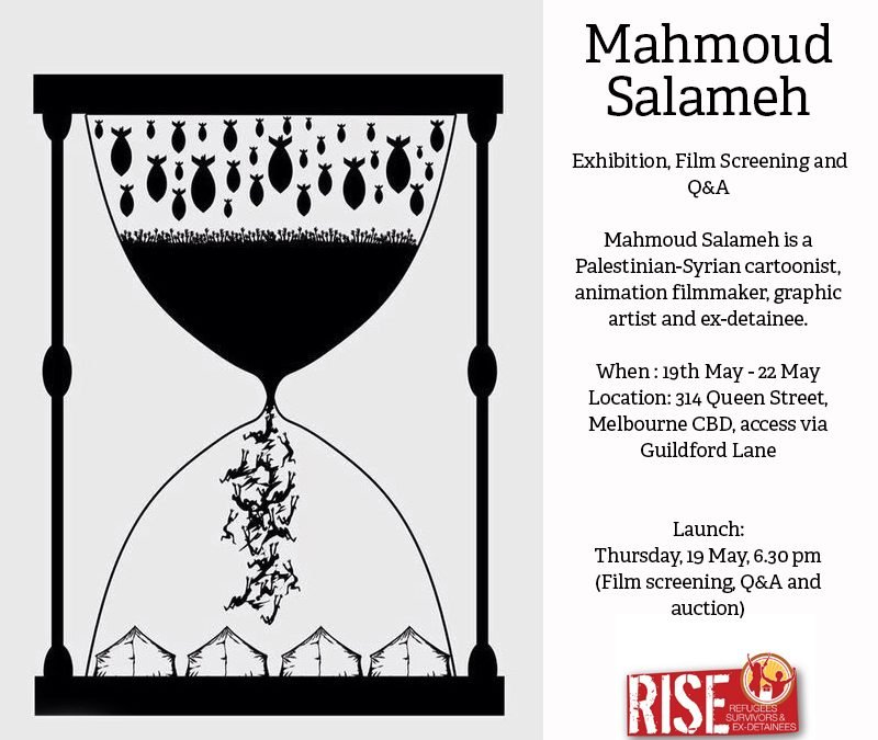 RISE Arts present Mahmoud Salameh (Palestinian-Syrian Cartoonist & ex-detainee) Exhibition, Film Screening and Q&A